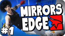 Mirrors Edge | Episode 1 | Dont Look Down!! (Let's Play/Walkthough)