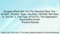 Douglas Wheel MX V4 4 Ply Standard Rear Tire - 8x10x8 , Position: Rear, Tire Size: 18x10x8, Rim Size: 8, Tire Ply: 4, Tire Type: ATV/UTV, Tire Application: Sport MXR-V4-401 Review