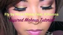 Fly by Nicki Minaj feat. Rihanna Music Video Inspired Makeup Tutorial