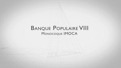 Présentation du nouveau monocoque Banque Populaire VIII