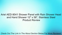 """Ariel AED-9041 Shower Panel with Rain Shower Head and Hand Shower 12"""" x 58"""", Stainless Steel Review"""