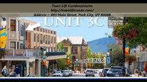Town Lift Condominiums : Condos in Park City, UT