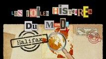 HALIFAX - EP 37 - FOLLES HISTOIRES DU MONDE