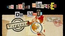VIRGINIE - EP 31 - FOLLES HISTOIRES DU MONDE