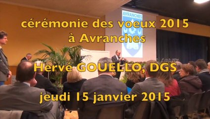 cérémonie des voeux 2015 à Avranches : intervention d'Hervé Gouello, DGS
