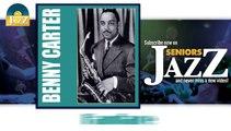 Benny Carter - Fanfare (HD) Officiel Seniors Jazz