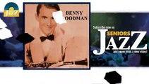 Benny Goodman - St Louis Blues (HD) Officiel Seniors Jazz