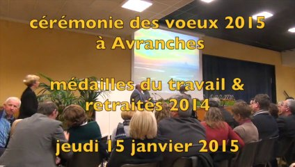 cérémonie des voeux 2015 à Avranches : les médaillés du travail et les retraités 2014