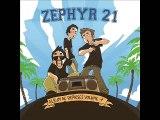 ZEPHYR 21 - Alors regarde