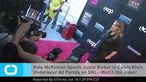Kate McKinnon Spoofs Justin Bieber in Calvin Klein Underwear Ad Parody on SNL--Watch the Video!