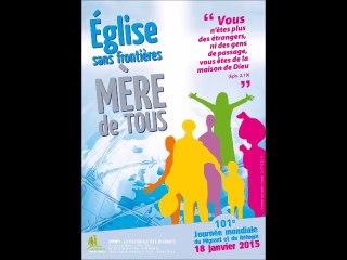 Journée Mondiale du Migrant 2015 Paroisse St Ambroise en la Vallée Heureuse-Mazères