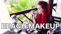 Makeup Tutorial - Beachy Everyday - Best Makeup Tutorial