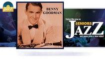 Benny Goodman - That's a Plenty (HD) Officiel Seniors Jazz