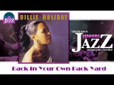 Billie Holiday - Back In Your Own Back Yard (HD) Officiel Seniors Jazz