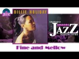 Billie Holiday - Fine and Mellow (HD) Officiel Seniors Jazz