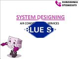 038 - Blue Star 5HW12ZCR1 ZR Hi Wall Split Air Conditioner (1.0 Ton-5 Star) - System Designing - 919825024651