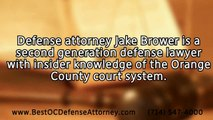 Defense Attorney Orange County | Jake Brower specializes in defense against aggravated assault