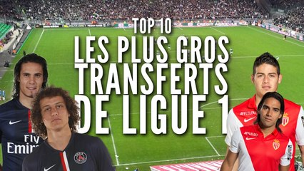 Top 10 des plus gros transferts de L1