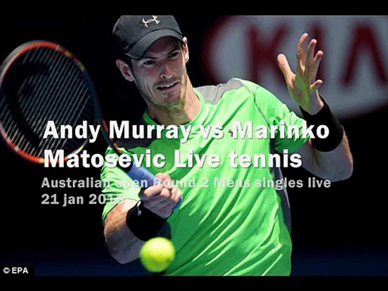 watch Andy Murray vs Marinko Matosevic live match
