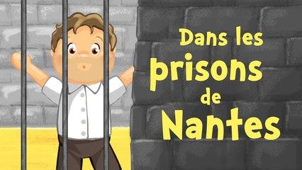 Dans les Prisons de Nantes (comptine avec paroles)