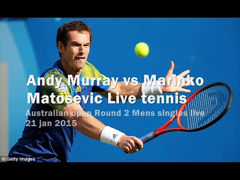 watch Andy Murray vs Marinko Matosevic live tennis
