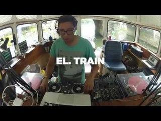 El. Train • DJ Set • LeMellotron.com