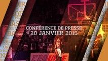 Conference de Presse de mi-saison 2014-2015