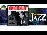 Django Reinhardt - D.R. Blues (HD) Officiel Seniors Jazz