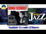 Django Reinhardt - Saint Louis Blues (HD) Officiel Seniors Jazz