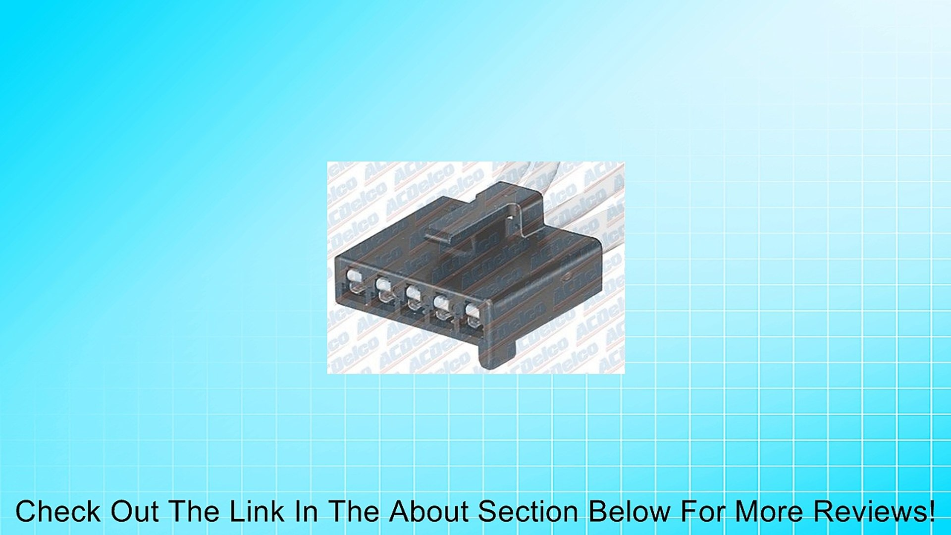 AC Delco PT795 AC & Heater Control Connector Review
