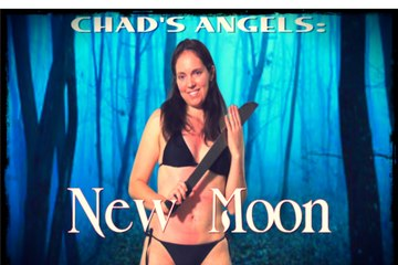 Chad's Angels episode 2: New Moon