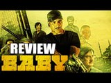 BABY Movie Review | Akshay Kumar, Taapsee Pannu