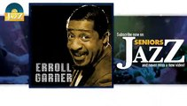 Erroll Garner - Dancing In the Dark (HD) Officiel Seniors Jazz