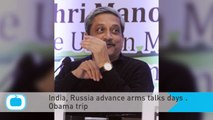 India, Russia Advance Arms Talks Days Before Obama Trip