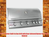 40 5-Burner Built-In Gas Grill with Rear Infrared Burner Gas Type: Natural
