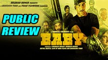 Public Review Of 'Baby' | Akshay Kumar | Taapsee Pannu