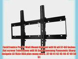 TechTronics Pro Tv Wall Mount Bracket will fit all 37-60 inches flat screen Televisions will