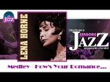 Lena Horne - Medley - How's Your Romance (HD) Officiel Seniors Jazz