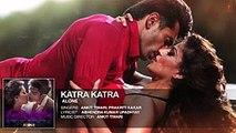 'Katra Katra' From Movie Alone - Bipasha Basu - Karan Singh Grover