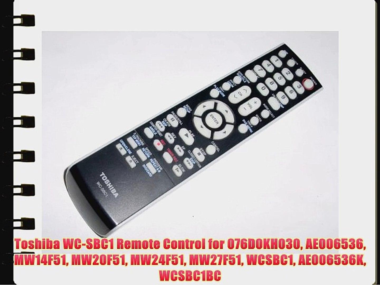 Toshiba WC-SBC1 Remote Control for 076D0KH030 AE006536 MW14F51 MW20F51  MW24F51 MW27F51 WCSBC1