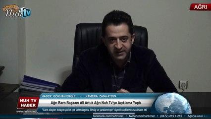 Ağrı baro Başkanı Ali Artuk Ağrı Nuh Tv'ye Açıklama Yaptı