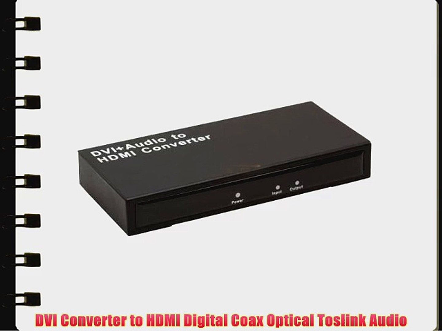 DVI /& Optic Toslink Optical S//PDIF//Coaxial Digital Coax Audio to HDMI Converter