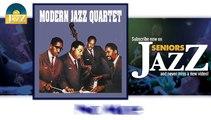 Modern Jazz Quartet - No Moe (HD) Officiel Seniors Jazz