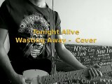 Tonigth Alive Wasting Away Cover Guitar 24012015