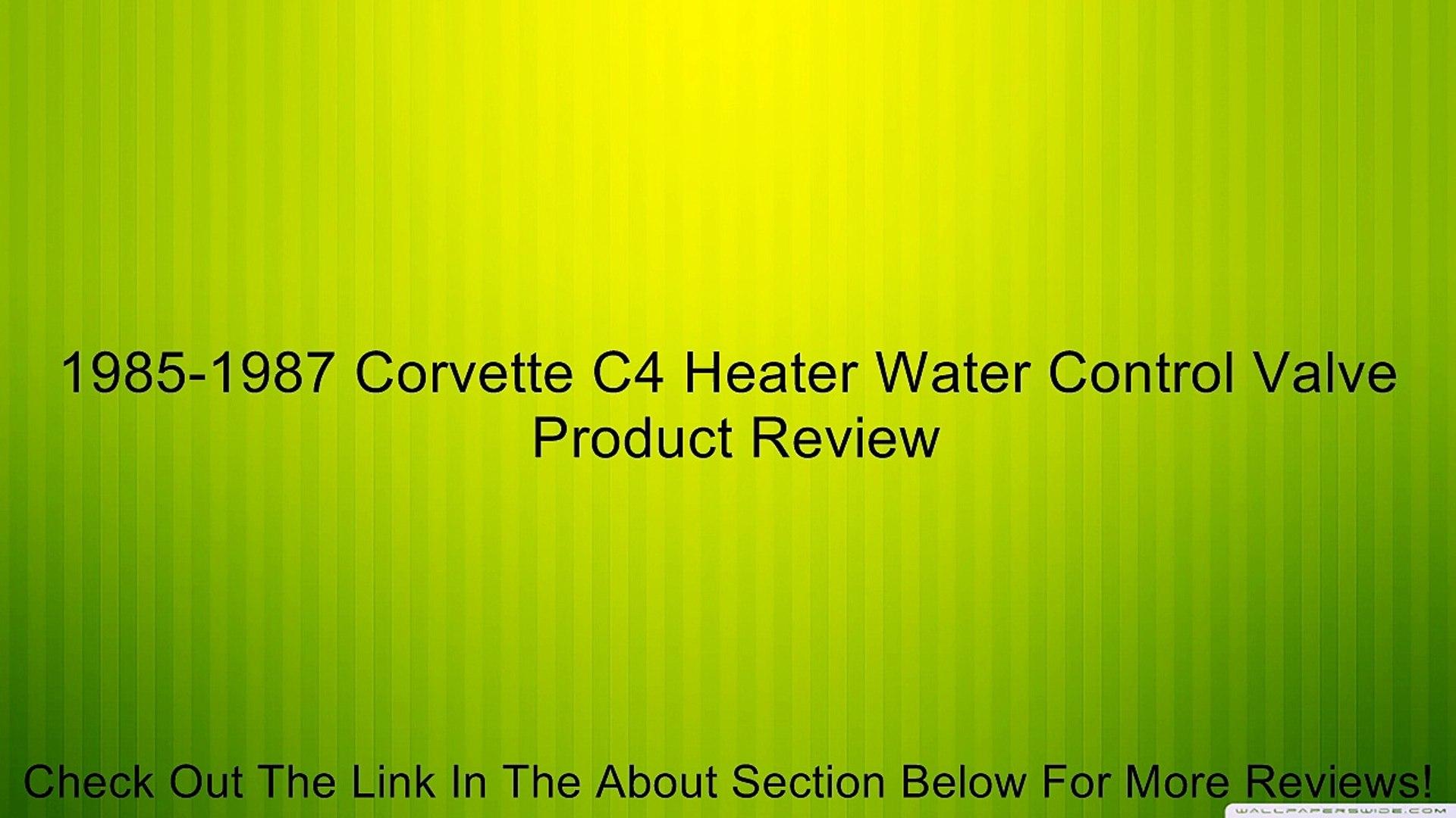 1985-1987 Corvette C4 Heater Water Control Valve