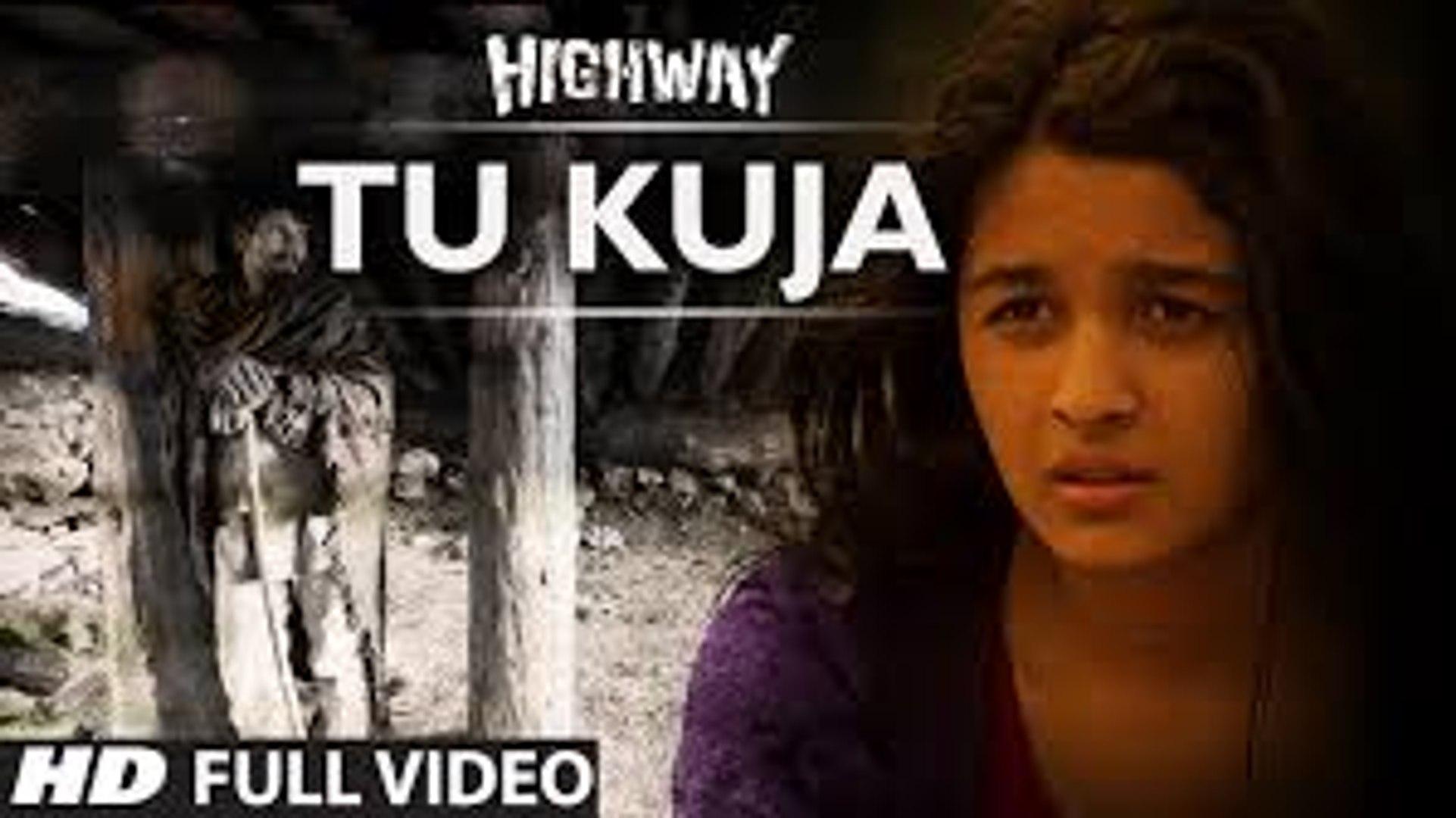 Tu Kuja Video Song Highway Full Hd