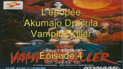 L'épopée : Akumajo Dracula Vampire Killer - Episode 4 (Megadrive Jap)
