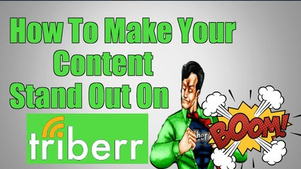 How to Get More Shares on Triberr and Make Your Content Stand Out
