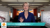 Eyeglasses Fair Oaks - Stanton Optical Fair Oaks CA Feedback