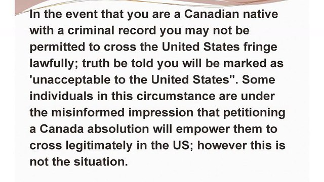 US Entry Waivers Assist Convicted Canadians in Entering the US